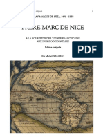 FRAY MARCOS DE NIZA, 1495 - 1558. FRERE MARC DE NICE A LA POURSUITE DE L'UTOPIE FRANCISCAINE AUX INDES OCCIDENTALES. EDITION INTEGRALE.