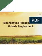 Moonlighting Phenomenon