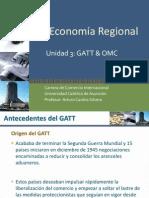 Unidad 3 - Gatt & Omc