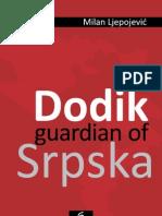 Dodik Guardian of Srpska