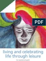 Living and celebrating life through leisure