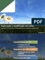 Exploração e modificação dos solos