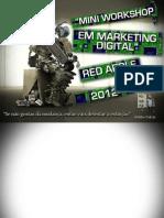 Mini Workshop em Marketing Digital @Red Apple