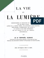 La Vie Et La Lumiere (Rafael Dubois)