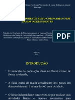 Analise Dos Fatores de Risco Coronariano Em Idosos Independentes