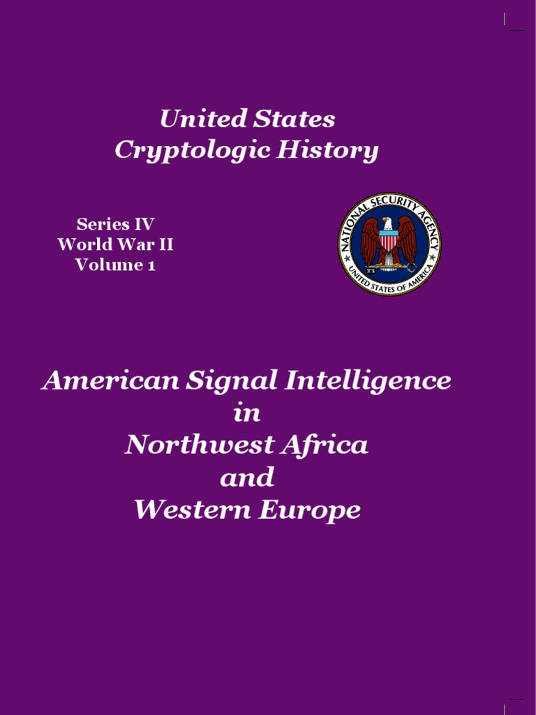 American Signal Intelligence In Northwest Africa And Western Europe Block Diagram Led Lighting Sbd Ticom Signals National Security Agency