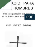 JOSE MIGUEZ BONINO. SPACIO PARA SER HOMBRES. Formato impresión.