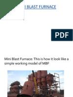 Mini Blast Furnace