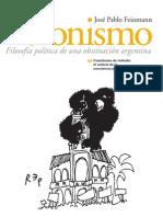 Feinmann, José Pablo - Peronismo - Clase 05 - Cuestiones de método, el umbral de la conciencia política