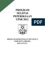 Program Tahun Enam Selepas Tamat Upsr 2012