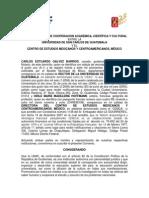 CONVENIO MARCO DE COOPERACION ACADEMICA, CIENTIFICA Y CULTURAL ENTRE LA USAC Y EL CENTRO DE ESTUDIOS MEXICANOS Y CENTROAMERICANOS, MEXICO