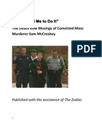 """Jesus Told Me to Do It"" The Death Row Musings of Convicted  Mass Murderer Sam McCroskey"