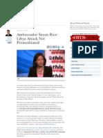 Ambassador Susan Rice Libya Attack Not Premeditated