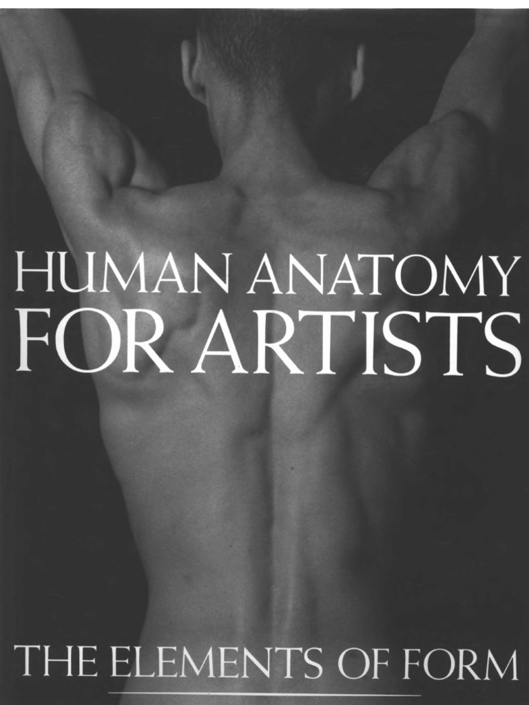 Eliot Goldfinger Human Anatomy For Artists The Elements Of Form