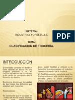 Clasificación de trocería modificado minerva