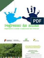 direcção-geral do consumidor [patroc. aped] 2012_regresso às aulas, respeitando a saúde e segurança das crianças