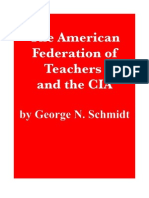The American Federation of Teachers and the CIA by George N. Schmidt