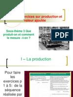 TD -Sous-thème 3 Que produit-on et comment le mesure –t-on 2012 -2013 - Exercices interactifs