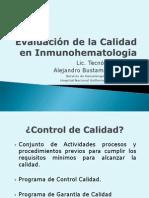 Evaluacion de La Calidad en Inmunohematologia
