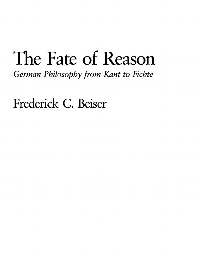 The Fate of Reason German Philosophy From Kant to Fichte (1 ...