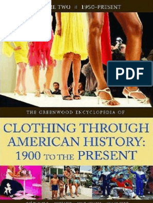 607f17740fce5 The Encyclopedia of Clothing Through American History ...