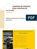 Sesións prácticas de iniciación aos recursos da biblioteca, horarios