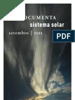 Novidades Documenta e Sistema Solar - Setembro 2012