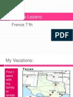 Brenda Lozano My Vacations