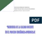 """""""INCIDENCIA DE LA CALIDAD DOCENTE EN EL PROCESO ENSEÑANZA-APRENDIZAJE"""