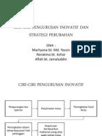 Ciri Ciripengurusaninovatifdanstrategiperubahanprint 111202030804 Phpapp02