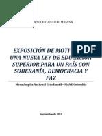 EXPOSICIÓN DE MOTIVOS - MANE COLOMBIA - Propuesta definitoria para la educación superior en Colombia-Sept.2012.