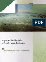 Impactes Ambientais e Comércio de Emissões. Indústria cerâmica