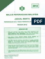 STPM 2012 Examination Timetable / Jadual Waktu STPM 2012