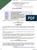 Código de Defesa do Consumidor – LEI Nº 8.078, DE 11 DE SETEMBRO DE 1990.