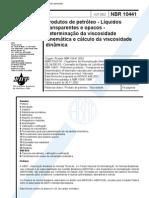 NBR 10441 - Produtos de Petroleo - Liquidos Transparentes e Opacos - Determinacao Da Viscosidade