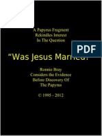 Was Jesus Married - A Consideration of the Evidence