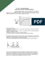 Exercícios envolvendo cálculos de potência, lei de Ohm e resistência