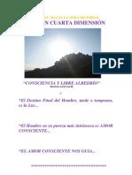 Vibrar en Cuarta Dimension -Montserrat Hacia La Otra Densidad-mlt-2012-2013