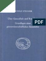 Über Gesundheit und Krankheit. Grundlagen einer geisteswissenschaftlichen Sinneslehre.