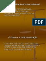 A institucionalização da pratica profissional