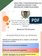 Cuidados Pre y Posoperatorios de Cx ginecológica y sus principales complicaciones
