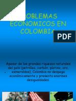 PROBLEMAS ECONOMICOS EN COLOMBIA