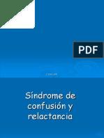 11 síndrome de confusión y relactancia