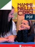 Save the Children Italia. Mamme nella crisi. Dossier 2012