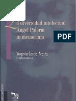 La diversidad intelectual. Ángel Palerm in memoriam