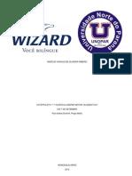 Ante Projeto 7 de Setembro - Wizard & Unopar Motor Celebration