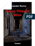 Happy Chipped Bitch