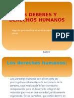 Los Deberes y Derechos Humanos