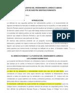 LA POTENCIAL PLENITUD DEL ORDENAMIENTO JURÍDICO CUBANO EL RESCATE DE NUESTRA IDENTIDAD ROMANISTA