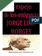 Borges, Jorge Luis - El Espejo de Los Enigmas